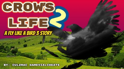 A Fly Like a Bird 3 Movie - Crow's Life 2 - The Movie